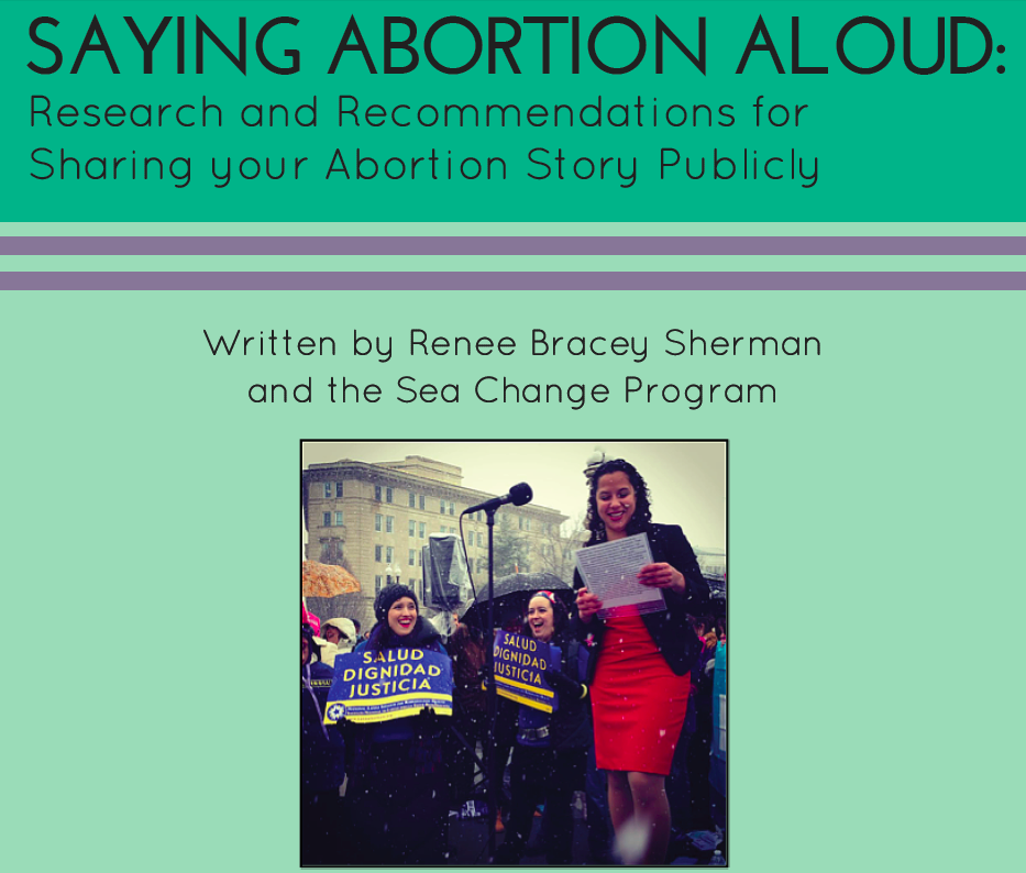 Saying Abortion Aloud: Research and Recommendations for Public Abortion Storytellers and Organizations